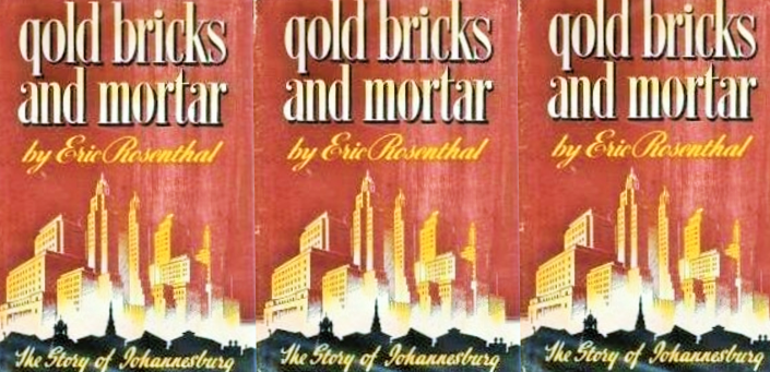 Review of Eric Rosenthal's Gold, Bricks and Mortar | The